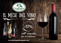 Dal 19 gennaio al 28 febbraio 2015 sconto del 10% su tutti i vini direttamente al momento dell'acquisto sul La Bottega del Buongusto!