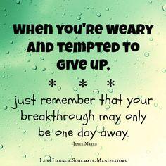 Remember, Never Give Up...<3  www.facebook.com/LoveLaunch.Soulmate.Manifestors