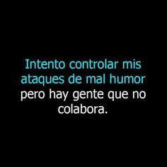 Favorite Quotes, Best Quotes, Love Quotes, Inspirational Quotes, Sarcastic Quotes, Funny Quotes, Funny Memes, Spanish Memes, Spanish Quotes