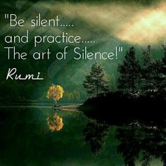 Discover the Top 25 Most Inspiring Rumi Quotes: mystical Rumi quotes on Love, Transformation and Wisdom. Rumi Love Quotes, Silence Quotes, Life Quotes, Inspirational Quotes, Motivational, Poet Rumi, Rumi Poem, Kahlil Gibran, Art Of Silence