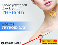 It's World Thyroid Day Today!! Be knowledgeable about thyroid disease, and help spread awareness!!!  ‪#‎thyroidawareness‬ ‪#‎WorldThyroidDay‬ ‪#‎thyroid‬ ‪#‎worldthyroidday2016‬ ‪#‎GreatNews‬ ‪#‎world_Thyroid_day‬ ‪#‎Packers‬ ‪#‎Movers‬ ‪#‎Agarwal‬ ‪#‎Residential‬ ‪#‎Offering‬ ‪#‎Householdpackers‬ ‪#‎Bangalore‬ ‪#‎Delhi‬ ‪#‎Mumbai‬ ‪#‎pune‬ ‪#‎hyderabad‬ ‪#‎Gurgaon‬ ‪#‎india‬