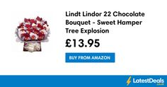 Lindt Lindor 22 Chocolate Bouquet - Sweet Hamper Tree Explosion, £13.95 at Amazon