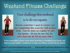 #WeekendFitnessChallenge #Squats I want to know how many completed the challenge and how your legs feel after 100 squats! #TrueFitnessByKatrina True Fitness #fitfam #fitness