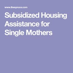 Mortgage Programs For Single Mothers Home Loans For Single Mom