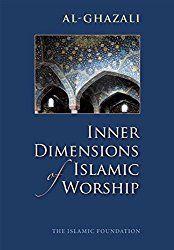"Read ""Inner Dimensions of Islamic Worship"" by Imam al-Ghazali available from Rakuten Kobo. Covers those dimensions of Islamic rituals of worship – prayer, almsgiving, fasting, Pilgrimage, etc. Al Ghazali, Retirement Decorations, Book Reader, Hadith, Pilgrimage, Reading Online, The Book, Worship, Books To Read"