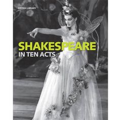 Shakepeare in Ten Acts (Paperback) on British Library