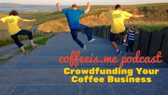 Podcast with Ryan O'Rourke about his experience in crowdfunding Ironclad Coffee
