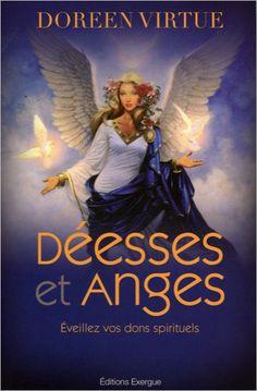 Déesses et Anges - Doreen Virtue - Angéologie - secret-esoterique