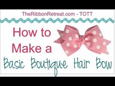 ▶ How to Make a Basic Boutique Hair Bow - TOTT Instructions - YouTube