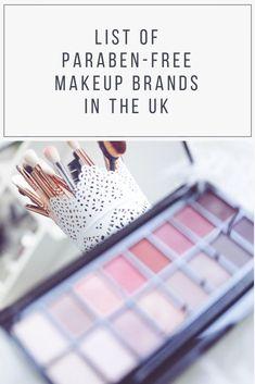 List of Paraben-Free Makeup Brands in the UK - The top brands for paraben-free mascara, lipstick, foundation etc. Makeup Brands List, Make Up Marken, Paraben Free Makeup, Natural Organic Makeup, Uk Makeup, Beeswax Lip Balm, Tinted Moisturizer, Non Toxic Makeup Uk, Sensitive Skin