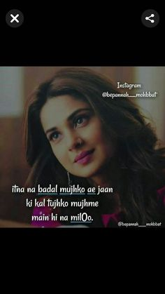 Maya Quotes, Song Lyric Quotes, Heart Quotes, New Quotes, Hindi Quotes, Girl Quotes, Love Husband Quotes, Sad Love Quotes, Romantic Love Quotes