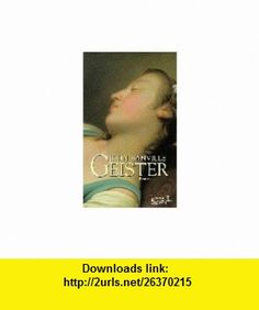 Geister. (�bs. von Christa Schuenke) (9783462028744) John Banville , ISBN-10: 346202874X  , ISBN-13: 978-3462028744 ,  , tutorials , pdf , ebook , torrent , downloads , rapidshare , filesonic , hotfile , megaupload , fileserve