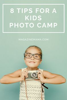 Teaching a kids photography camp can be such a delight.  Just follow these 8 tips. http://www.magazinemama.com/blogs/editors-blog/33614660-how-to-teach-a-kids-photography-camp