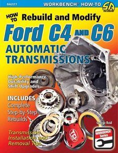 In How to Rebuild and Modify Ford and Automatic Transmissions, author George Reid walks readers through the process step-by-step, from removing the transmission, to complete overhaul, to proper re-installation and road testing. Car Insurance Rates, Classic Car Insurance, Automatic Transmission, Fords 150, Torque Converter, Rear Wheel Drive, Vintage Trucks, Ford Trucks, Motors