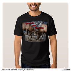 Donner vs. Blitzen Tshirts