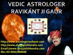 Astrologer Ravikant Gaur Ji +91 9501244448 in India,U.S.A., Canada, Australia,UK ,Singapore Etc. Know your whole life future from the Gemstones Bhaskar show by the palmistry,kundli,varshphal and numerologer as following:  http://www.astrologerravikant.com/  Business problem,foreign tour problem ,study problem ,modling,bollywood career, political problem, progressing problem, love marriage problem, home dispute problems, relationship problem, enemy problem, defeat and victory in court matters