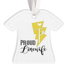 Proud Linewife Shirt Ornament