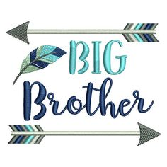 Big Brother Arrow Embroidery Design Instant by boutiquefonts