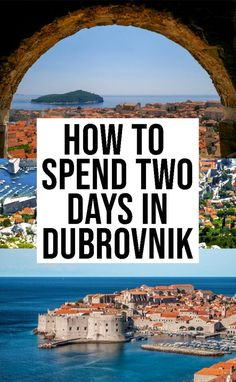 48 Hours In Dubrovnik: The Ultimate Dubrovnik 2 Day Itinerary European Travel Tips, Europe Travel Guide, European Destination, Travel Guides, Travel Advice, Places To Travel, Travel Destinations, Places To Go, Croatia Travel