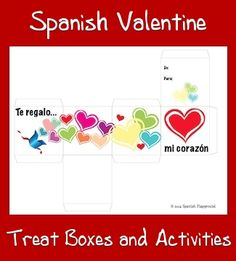Free printable treat boxes for Valentine's Day with Spanish sayings. They are in color or B&W and have suggested activities.  http://www.spanishplayground.net/spanish-valentine-treat-boxes/