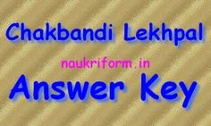 Chakbandi Lekhpal Answer Key 2015