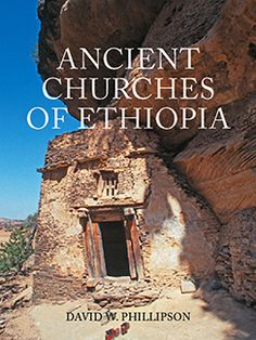ANCIENT CHURCHES OF ETHOPIA