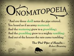 Somerset Media Literary Tools: Onomatopoeia English Literature Poster Featuring a Quote from The Pied Piper of Hamelin by Robert Browning. English Classroom Posters, English Posters, Literary Terms, Literary Quotes, Literary Elements, Figure Of Speech, English Literature, Classic Literature, Literature Books