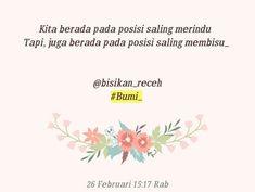 """3 Suka, 0 Komentar - KATA_ (@bisikan_receh) di Instagram: """"Dan aku benci situasi seperti ini 🙂…"""" Quotes Indonesia, Caption, Captions"""