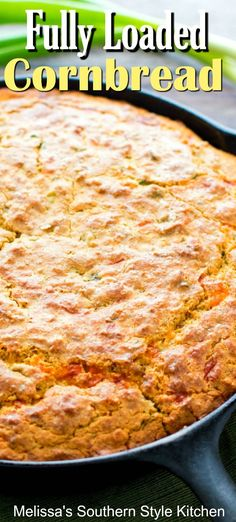 Fully Loaded Cornbread Cornbread loaded with bacon, cheese, green onion and chilies Buttery Cornbread Recipe, Southern Cornbread Recipe, Homemade Cornbread, Southern Recipes, Cornbread Recipe With Cheese, Easy Mexican Cornbread, Sweet Cornbread, Bacon Cornbread, Pastries