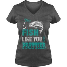 We Fish Like You Only PRETTIER Womens Fishing Shirt. Size small to 3x.  Different colors avaiable. - Baitcast Fish Reels
