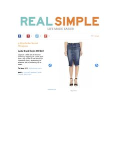 """Real Simple featured the Lucky Brand Denim Slit Skirt in their 2014 article """"9 Wardrobe Secret Weapons"""""""