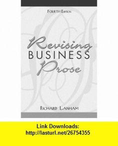 Revising business prose by richard a. Lanham.