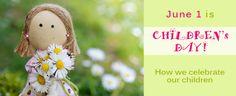 Children's Day: How We Celebrate Our Children http://www.earpiercing.biz/childrens-day/