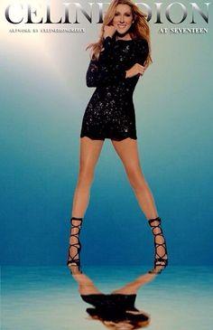 "Beautiful legs that go on forever, like ""my heart"" for Celine."