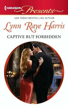 Captive but Forbidden (Harlequin Presents) by Lynn Raye Harris, http://www.amazon.com/dp/B007UNFGMC/ref=cm_sw_r_pi_dp_ST9brb0DREW12