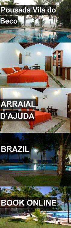 Hotel Pousada Vila do Beco in Arraial D'Ajuda, Brazil. For more information, photos, reviews and best prices please follow the link. #Brazil #ArraialD'Ajuda #travel #vacation #hotel