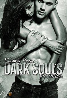 Dark Souls: Verfallen (Dark-Reihe 1) von Kimmy Reeve…