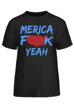 'Merica F K Yeah #PassionTees #custom #hoodies #tshirts