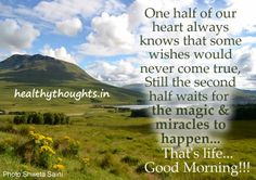 Miracles And Magic that life wishes...