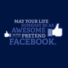 """To all you """"my life is perfect"""" people out there. ;-)"""