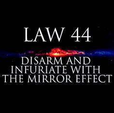 48 Laws Of Power, Mirror Effect, Calm