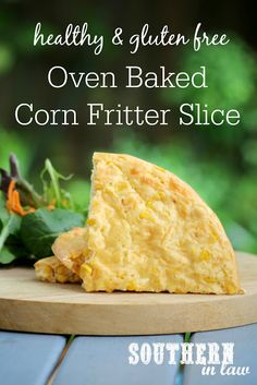 This Oven Baked Corn Fritter Slice Recipe is the perfect make ahead lunch or dinner to add to your meal prep rounds.