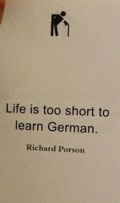 I'm finding learning German.... quite difficult. :(