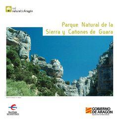 Parque Natural de la Sierra y cañones de Guara. Descargar folletos en: http://www.turismoboltana.es/wp-content/uploads/2012/06/sierra_guara.pdf