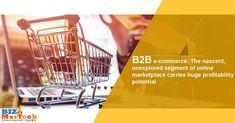 B2B e-commerce: The nascent, unexplored segment of online marketplace carries huge profitability potential #e-commerce #marketplace #b2bbusinessnews #business #news #online Online Marketplace, News Online, Business News, Ecommerce, Activities, E Commerce
