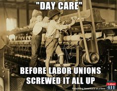 Thanks to unions, child labor isn't what it used to be. Support unions by buying union-made goods! Visit labor411.org  #NotMeUs
