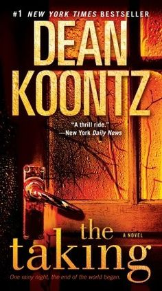 The Taking by Dean Koontz