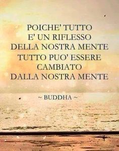 Parole - Ispirazione - Citazioni - Buddha