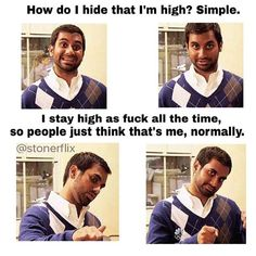What a perfect strategy...just smoke #weed and stay #high all the time!