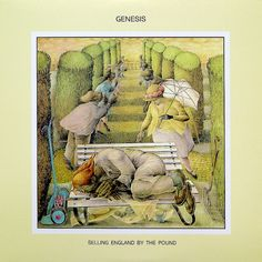 Genesis - Selling England by the Pound best of them all, I love this album